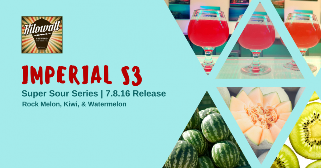 Imperial S3: Three Sour Release @ Kilowatt Brewing