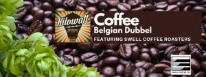 Belgian Dubbel: Local Coffee Edition with Swell Coffee Roasters @ Kilowatt Brewing | San Diego | CA | United States