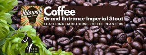 Grand Entrance Imperial Stout: Local Coffee Edition Release @ Kilowatt Brewing | San Diego | CA | United States