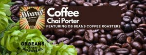 Chai Porter: Local Coffee Edition with OB Beans Coffee Roasters @ Kilowatt Brewing | San Diego | CA | United States