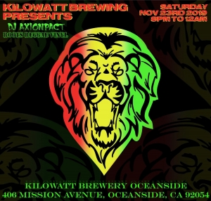 DJ Axionpact: Roots Reggae Vinyl @ Kilowatt Brewing Oceanside