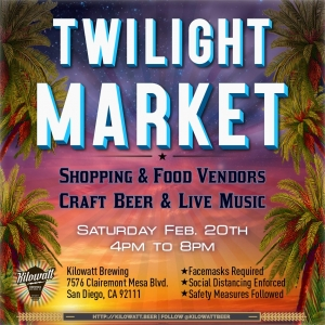 Kilowatt Brewing Twilight Market @ Kilowatt Brewing Kearny Mesa