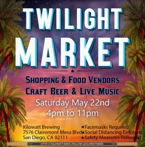 Kilowatt Brewing Twilight Market @ Kilowatt Brewing Kearny Mesa