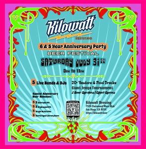 Kilowatt Brewing 6th & 5th Anniversary Party Beer & Music Festival @ Kilowatt Brewing Kearny Mesa